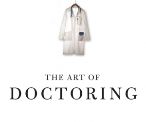 The Art of Doctoring
